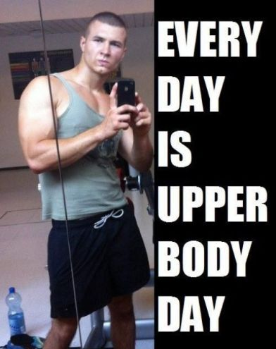 Every Day is Upper Body